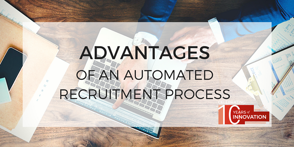 Advantages of an automated recruitment process