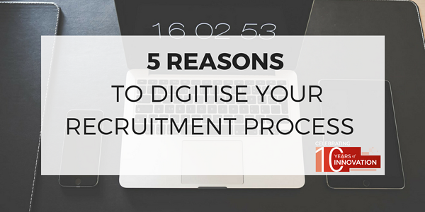Reasons to digitise recruitment