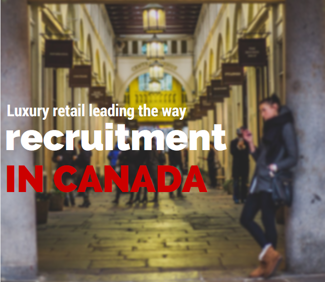 Recruitment_in_Canada_luxury_retail.png